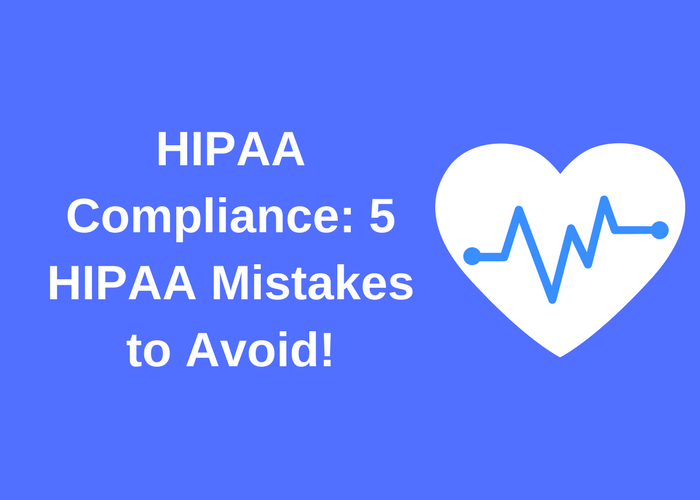5 HIPAA Mistakes to Avoid Blog Graphic.png
